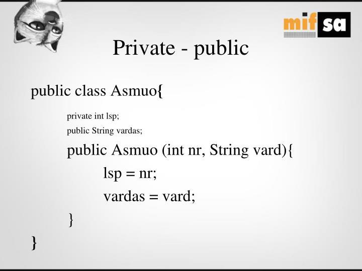 Private - public