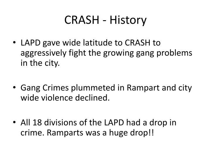 CRASH - History