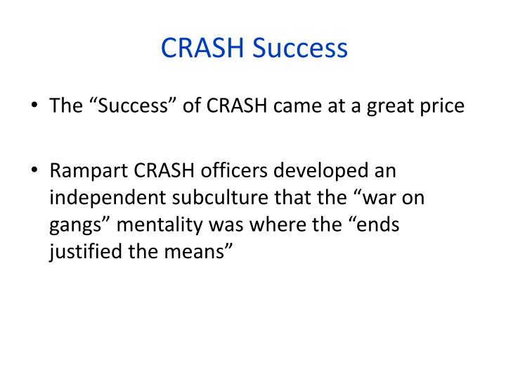 CRASH Success