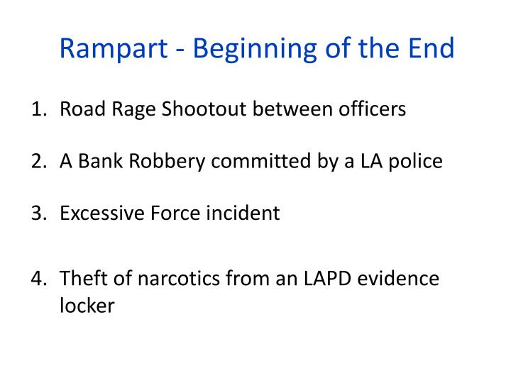 Rampart - Beginning of the End