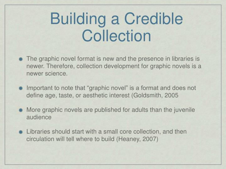 Building a Credible Collection