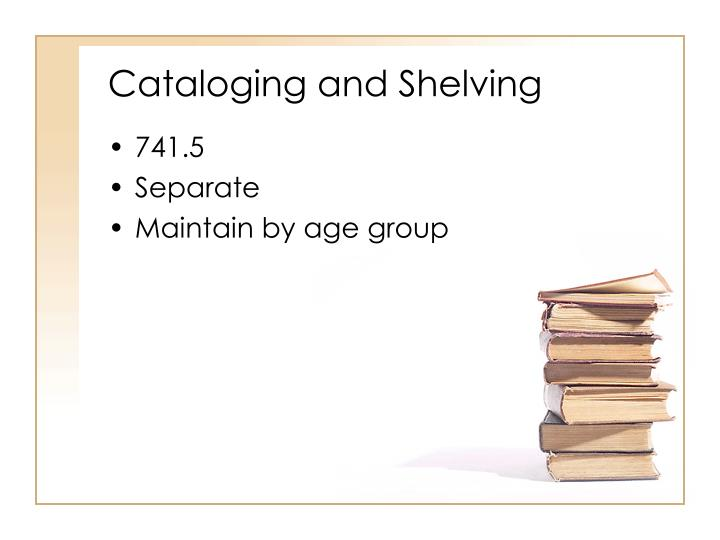 Cataloging and Shelving