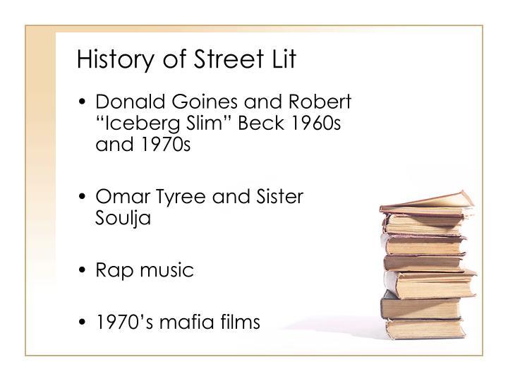 History of Street Lit