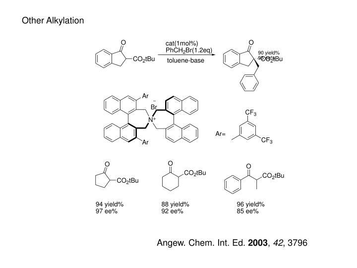 Other Alkylation
