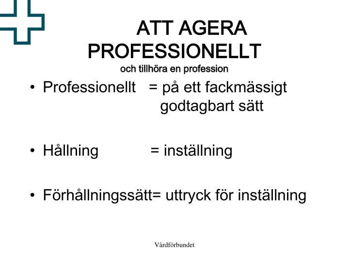 ATT AGERA PROFESSIONELLT