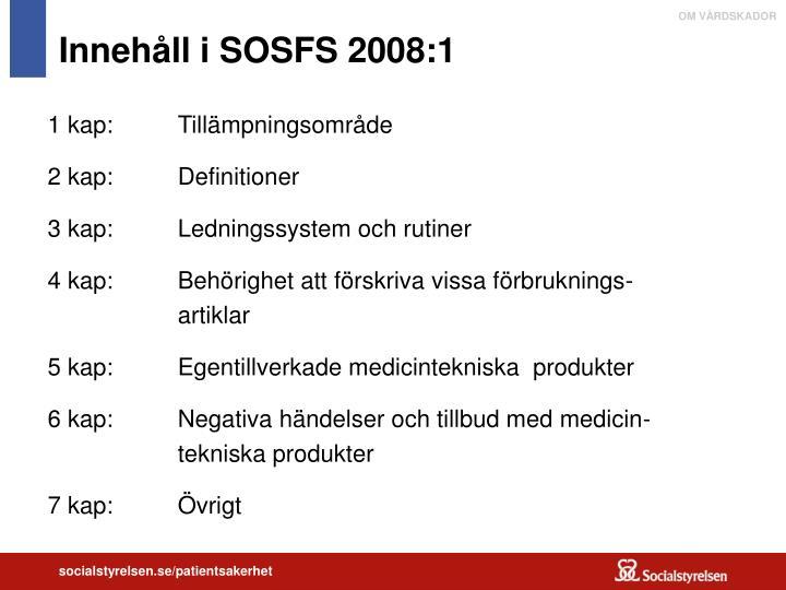 Innehåll i SOSFS 2008:1