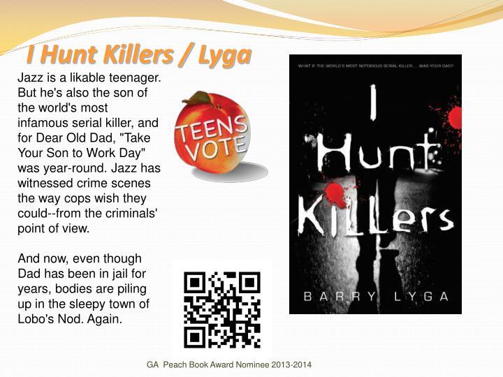 I Hunt Killers /