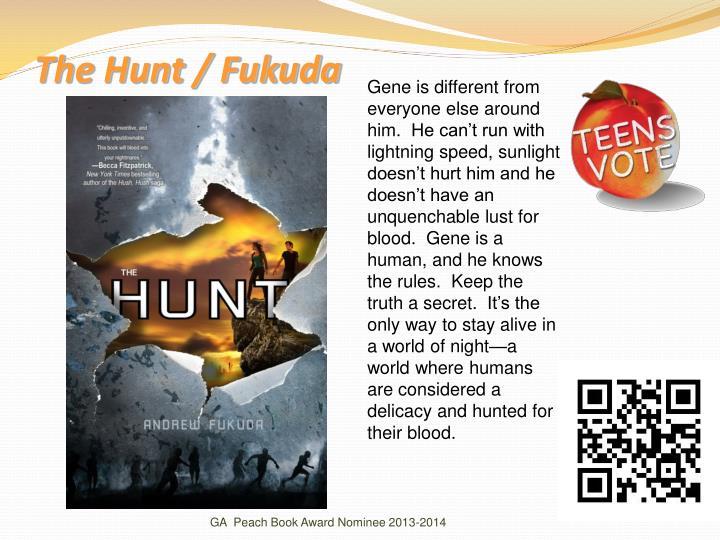 The Hunt / Fukuda