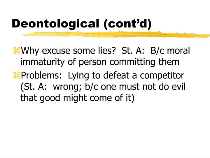 Deontological (cont'd)