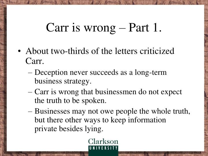Carr is wrong – Part 1.