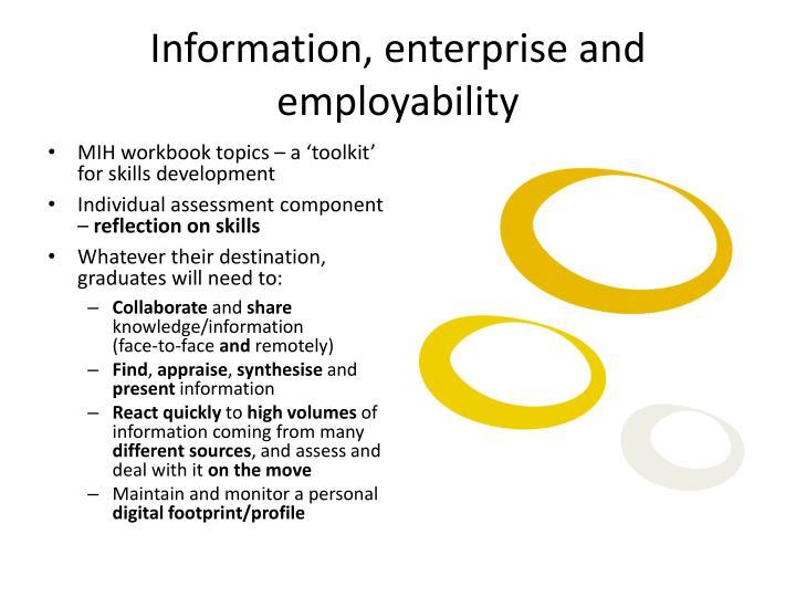 Information, enterprise and employability