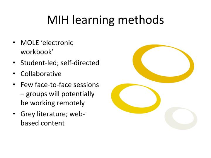MIH learning methods
