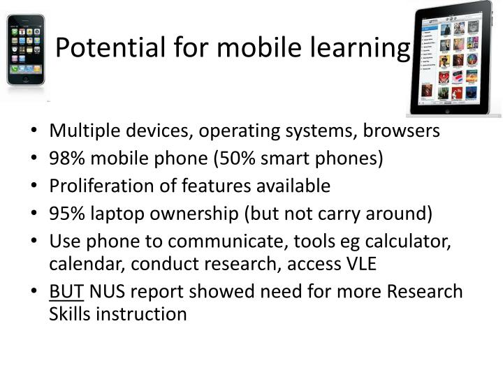 Potential for mobile learning