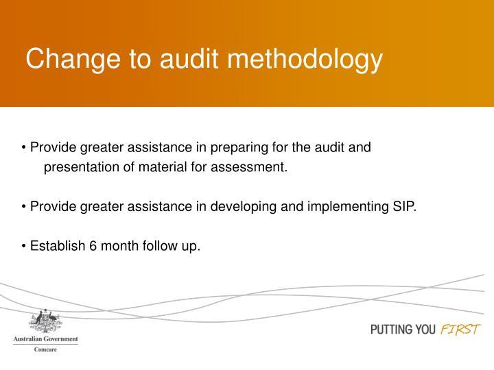 Change to audit methodology
