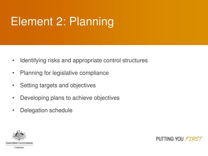 Element 2: Planning