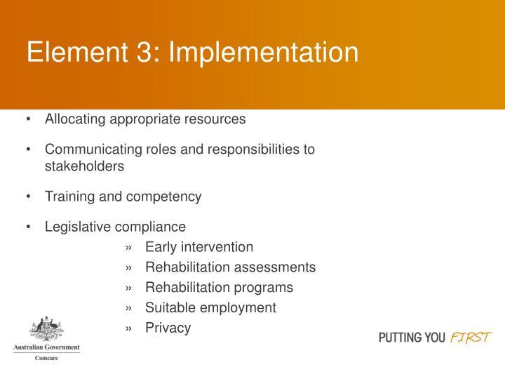 Element 3: Implementation