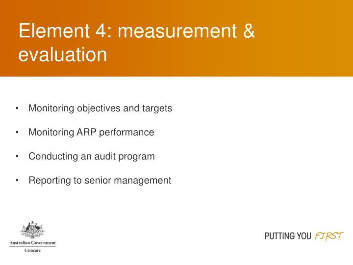 Element 4: measurement & evaluation