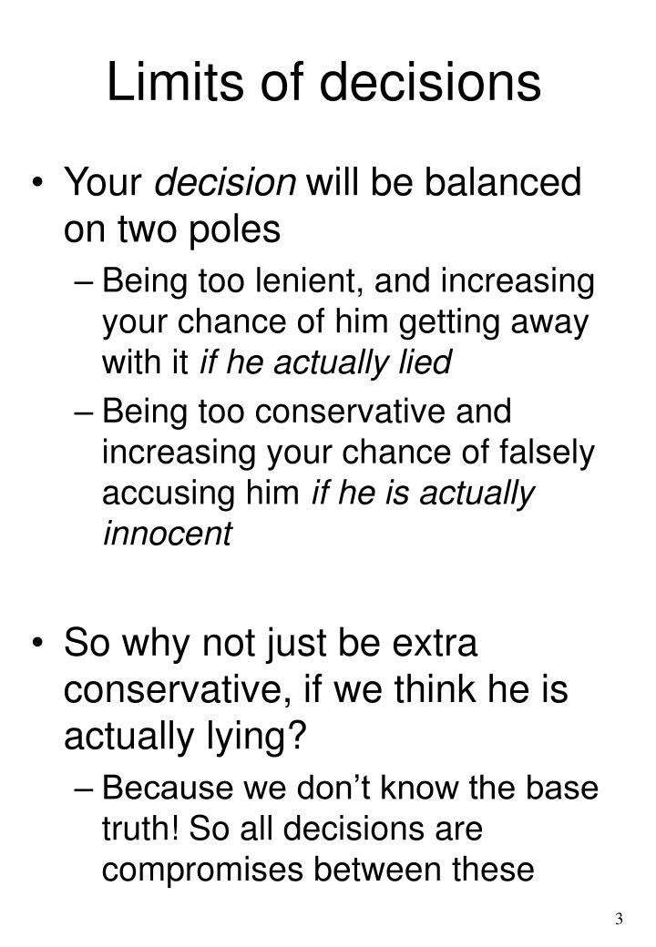 Limits of decisions