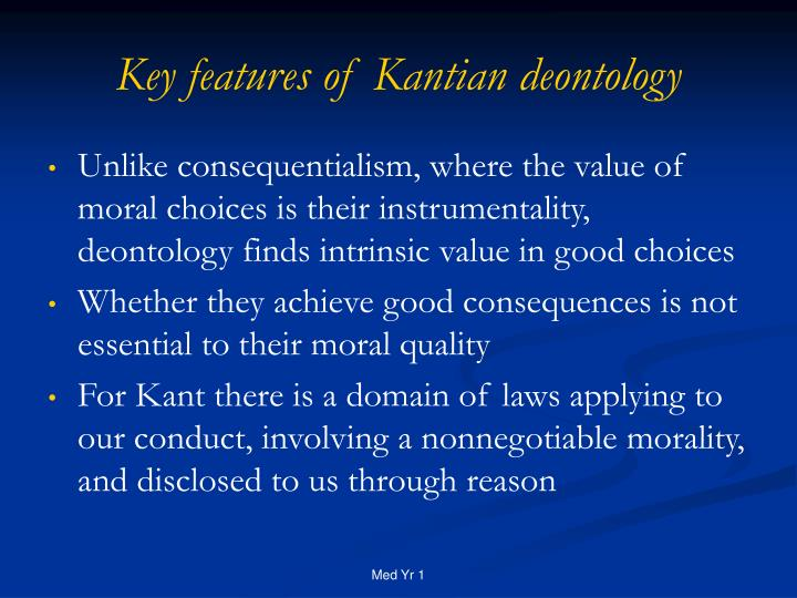 Key features of Kantian deontology
