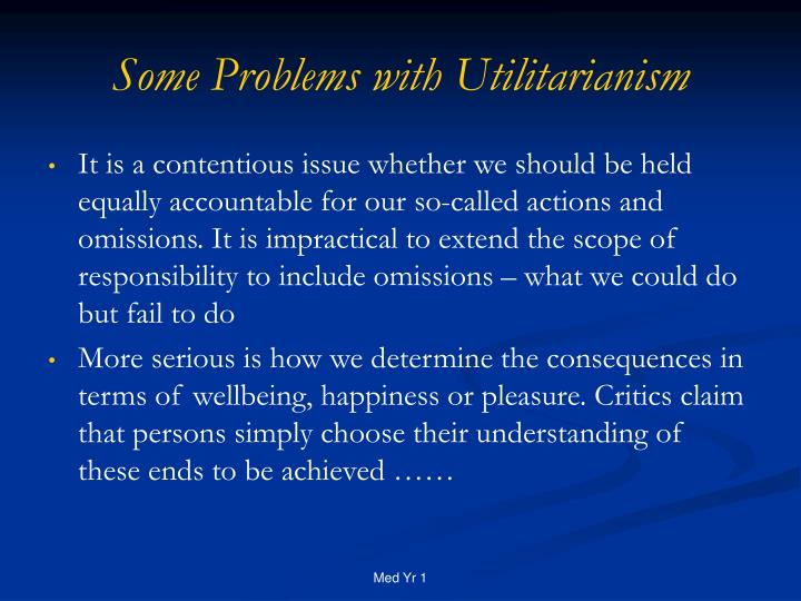 Some Problems with Utilitarianism