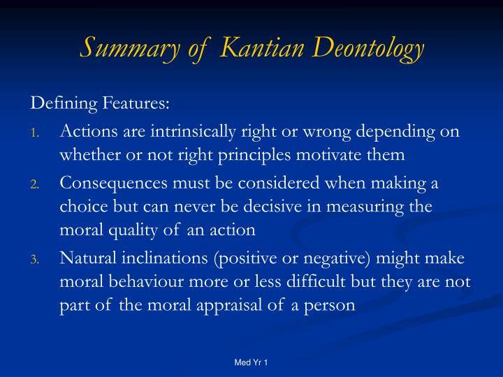 Summary of Kantian Deontology