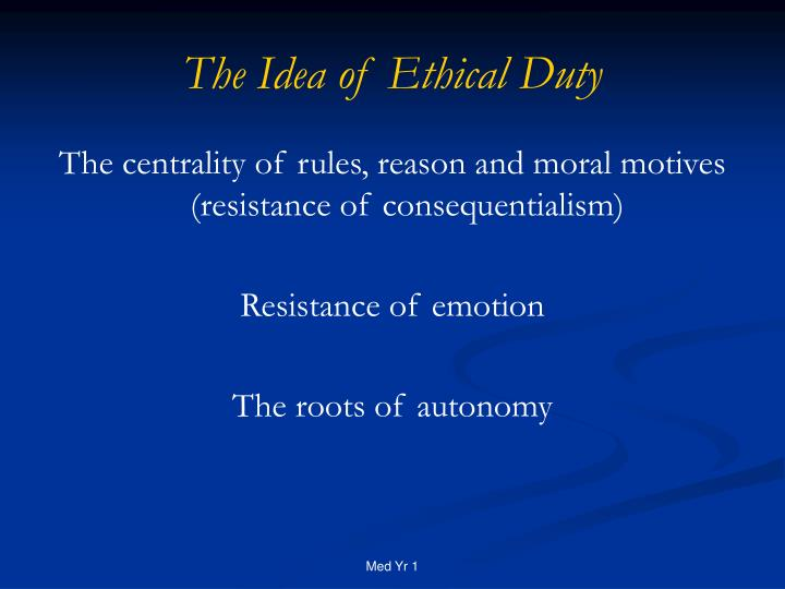 The Idea of Ethical Duty