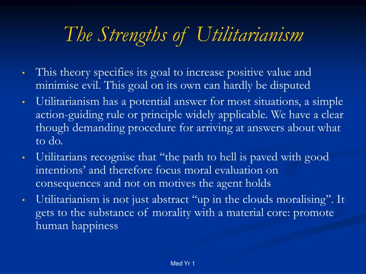 The Strengths of Utilitarianism