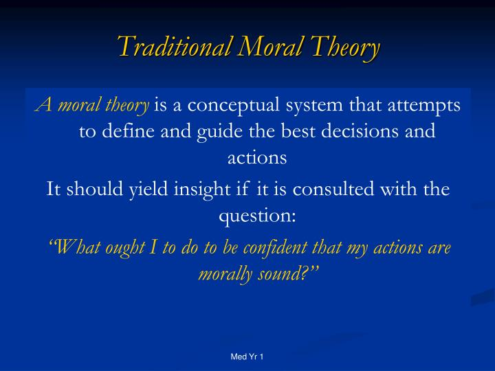 Traditional moral theory2