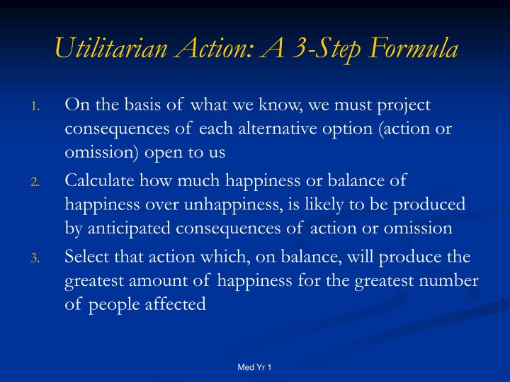 Utilitarian Action: A 3-Step Formula