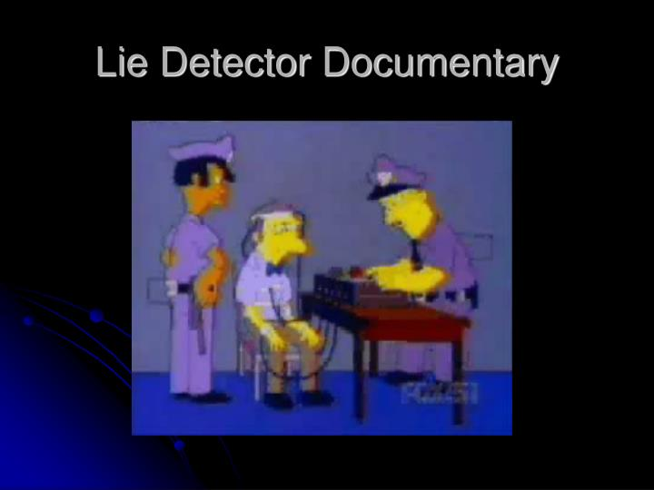 Lie Detector Documentary