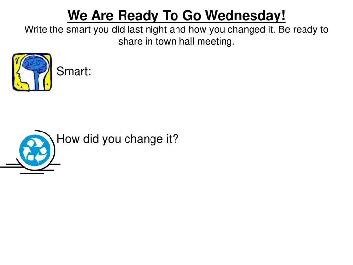 We Are Ready To Go Wednesday!