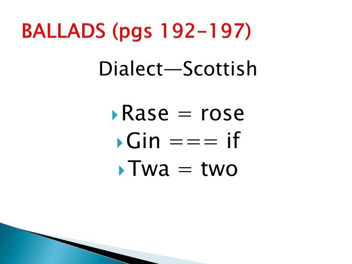 BALLADS (pgs 192-197)