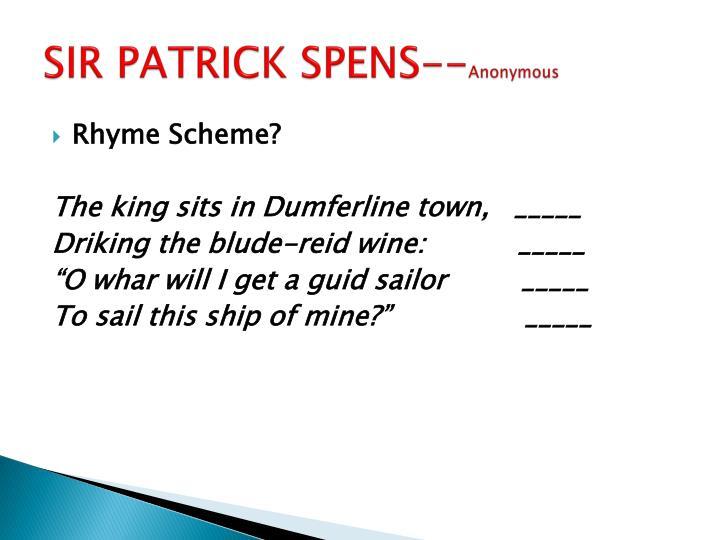 SIR PATRICK SPENS--