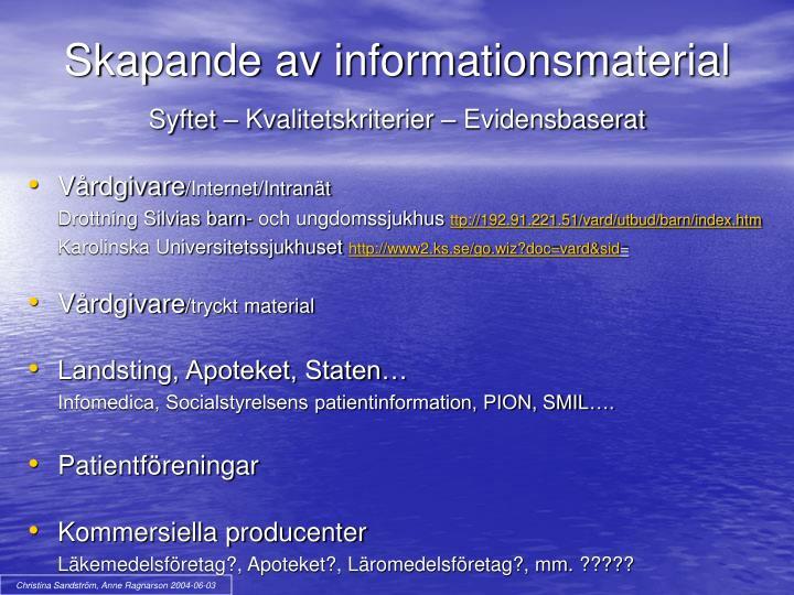 Skapande av informationsmaterial
