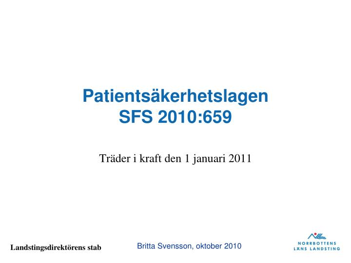 Patients kerhetslagen sfs 2010 659