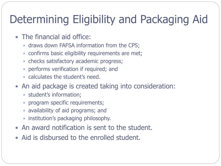Determining Eligibility and Packaging Aid
