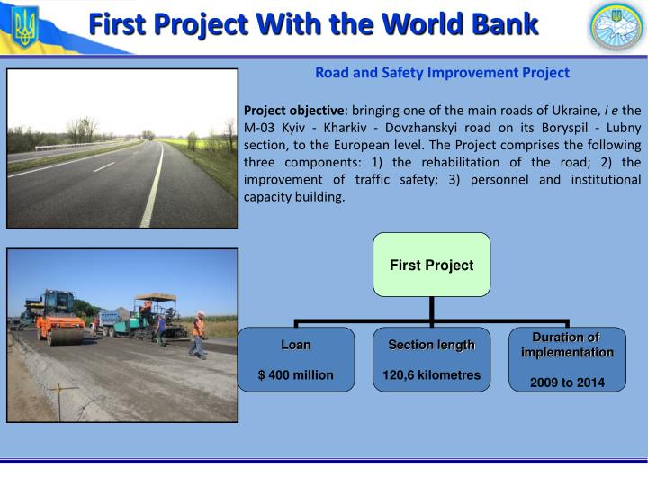 First Project With the World Bank