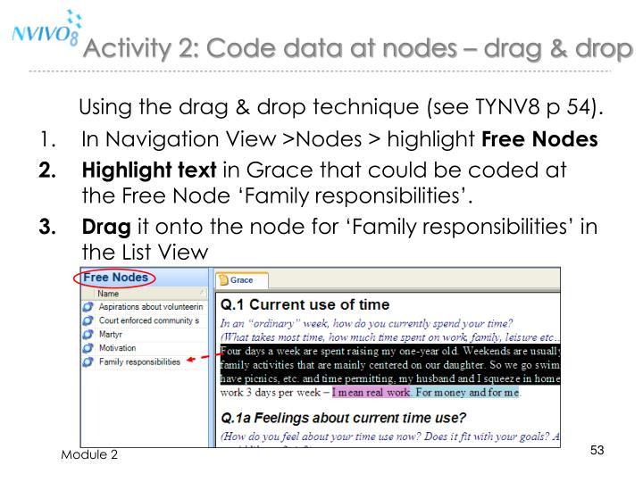 Activity 2: Code data at nodes – drag & drop