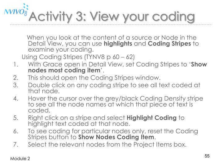Activity 3: View your coding