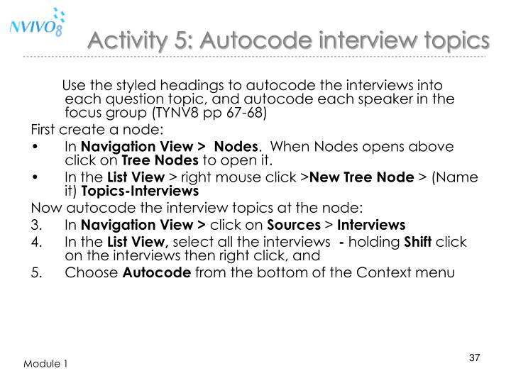 Activity 5: Autocode interview topics