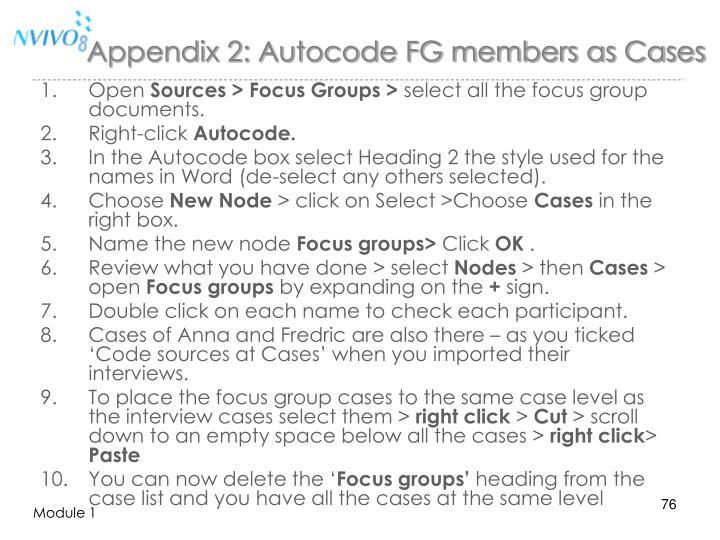 Appendix 2: Autocode FG members as Cases