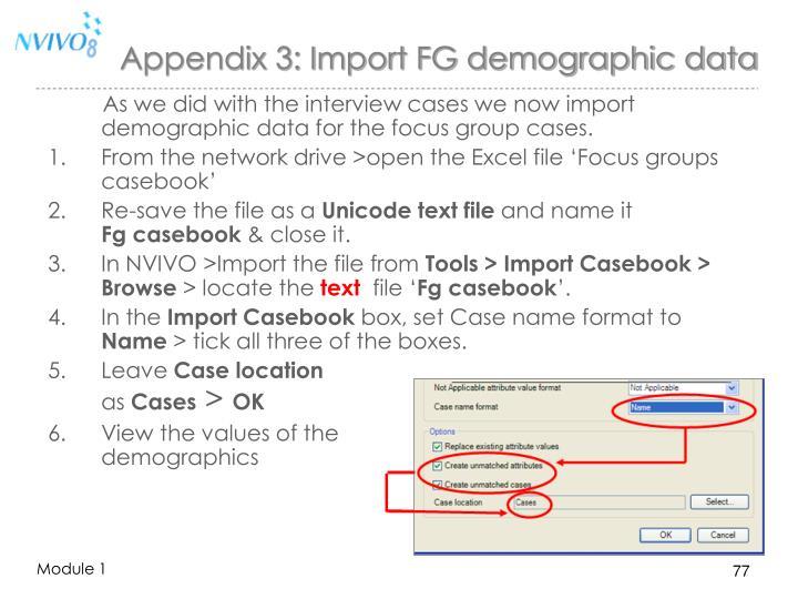 Appendix 3: Import FG demographic data