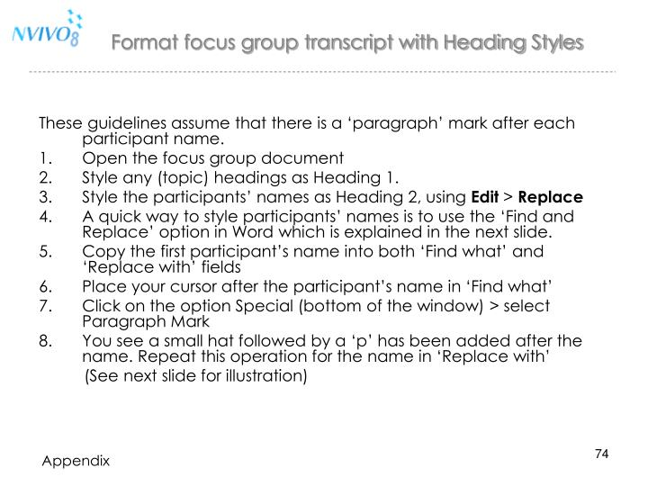 Format focus group transcript with Heading Styles