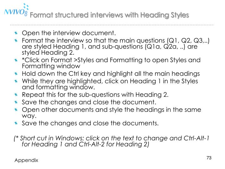 Format structured interviews with Heading Styles