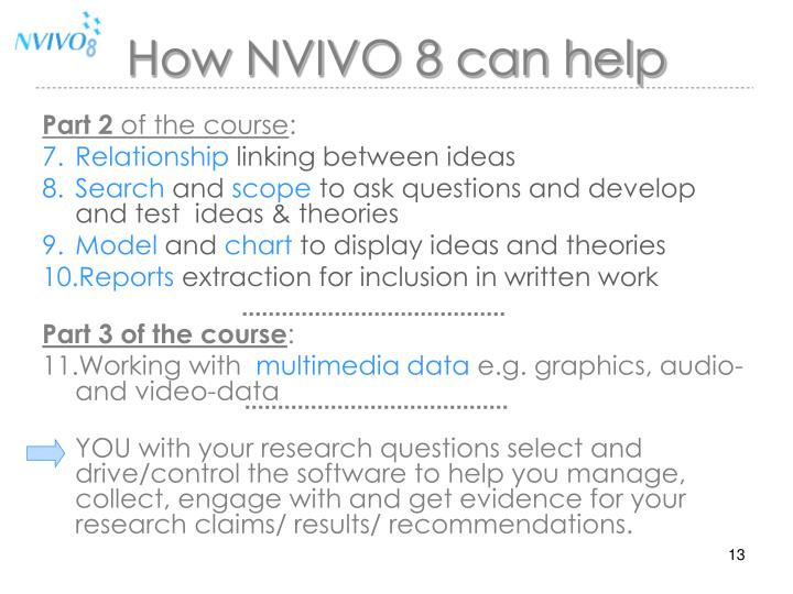 How NVIVO 8 can help