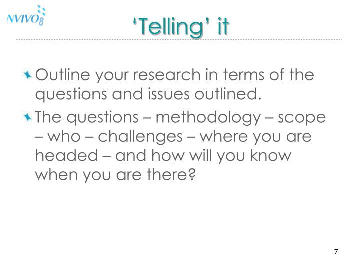 'Telling' it