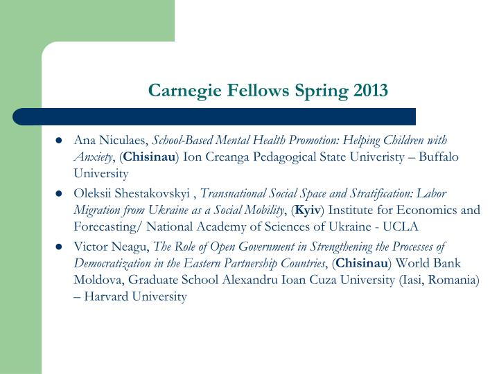 Carnegie Fellows Spring 2013
