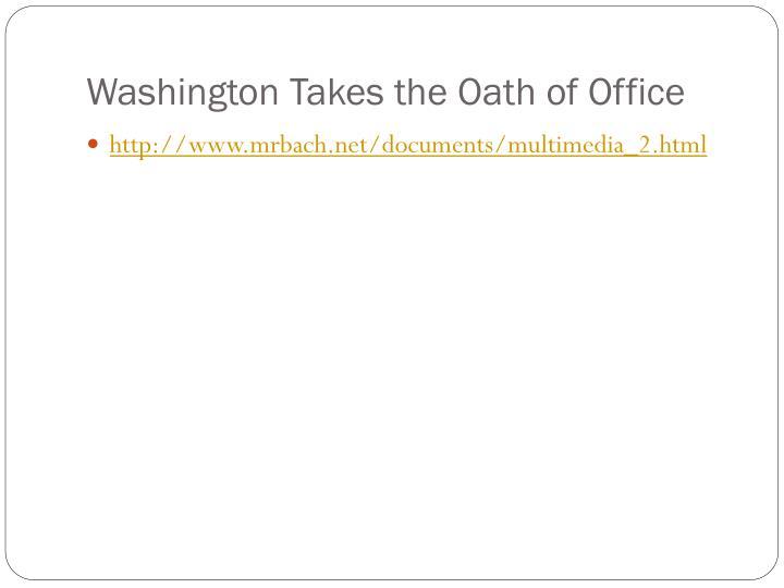Washington Takes the Oath of Office