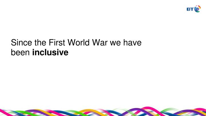 Since the First World War we have been