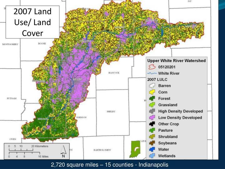 2007 Land Use/ Land Cover
